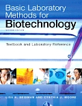 Basic Laboratory Methods for Biotechnology Textbook & Laboratory Reference