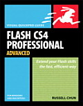Flash CS4 Professional Advanced for Windows and Macintosh (Visual QuickPro Guides)