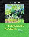 Intermediate Algebra (Lial Paperback)