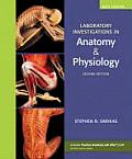 Laboratory Investigations In Anatomy & Physiology Main Version