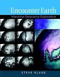 Encounter Earth: Interactive Geoscience Explorations (09 Edition)
