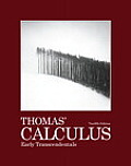 Thomas' Calculus Early Transcendentals (12TH 10 - Old Edition)