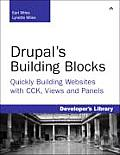 Drupals Building Blocks Quickly Building Websites with CCK Views & Panels