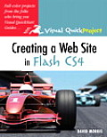 Creating a Web Site with Flash CS4 (Visual QuickProject Guides)