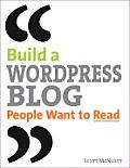 Building a WordPress Blog People Want to Read 1st Edition