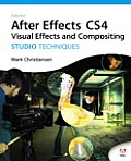 Adobe After Effects CS4 Visual Effects and Compositing Studio Techniques- With DVD (09 Edition)