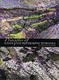 Principles of Igneous and Metamorphic Petrology (2ND 10 Edition)