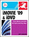 iMovie 09 & iDVD for Mac OS X Visual QuickStart Guide