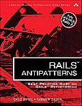 Rails Antipatterns: Best Practice Ruby on Rails Refactoring (Addison-Wesley Professional Ruby) Cover