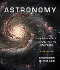 Astronomy: a Beginner's Guide To the Universe (6TH 10 - Old Edition)