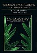 Chemical Investigations for Chemistry for Changing Times - To Accompany Hill (12TH 10 - Old Edition)