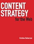 Content Strategy for the Web 1st Edition