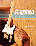 Intermediate Algebra Functions & Authentic Applications 4th Edition