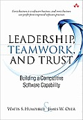 Leadership Teamwork & Trust Building a Competitive Software Capability