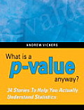 What Is a P-value Anyway? (10 Edition)