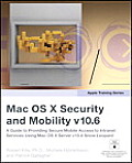 Apple Training Series Mac Os X Security & Mobility V10.6