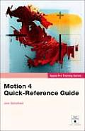 Motion 4 Quick-Reference Guide (Apple Pro Training)