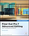 Final Cut Pro 7 Advanced Editing Apple Pro Training