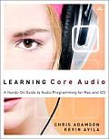 Learning Core Audio: A Hands-On Guide to Audio Programming for Mac and iOS (Learning)