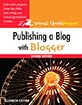 Publishing a Blog with Blogger (Visual QuickProject Guides)