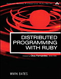 Distributed Programming with Ruby (Addison-Wesley Professional Ruby)