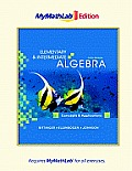 Elementary and Intermediate Algebra: Concepts and Applications, the Mymathlab Edition