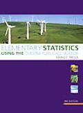 Elementary Statistics Using the Ti-83/84 Plus Calculator (Triola Statistics)