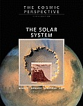 The Cosmic Perspective: The Solar System with Masteringastronomy(tm)