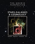 The Cosmic Perspective: Stars, Galaxies, and Cosmology Cover