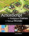 ActionScript for Multiplayer Games and Virtual Worlds (One-Off) Cover