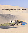 World Regions in Global Context : People, Places, and Environments (4TH 11 - Old Edition)