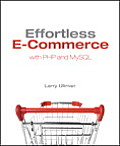 Effortless E-Commerce with PHP and MySQL (Voices That Matter) Cover