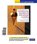 Differential Equations and Linear Algebra, Books a la Carte Edition