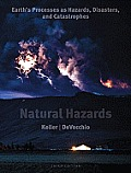 Natural Hazards Earths Processes As Hazards Disasters & Catastrophes