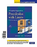 A Graphical Approach to Precalculus with Limits: A Unit Circle Approach, a la Carte