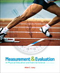 Measurement and Evaluation in Physical Education and Exercise Science (6TH 11 - Old Edition)