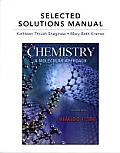 Selected Solutions Manual for Chemistry A Molecular Approach 2nd edition