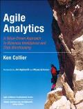 Agile Analytics: A Value-Driven Approach to Business Intelligence and Data Warehousing Cover