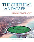 Cultural Landscape An Introduction to Human Geography 10th edition