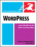WordPress Visual QuickStart Guide 1st Edition