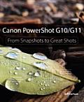 Canon Powershot G10 G11 From Snapshots To Great Shots
