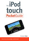 The iPod Touch Pocket Guide (Pocket Guide)