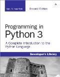 Programming In Python 3 2nd Edition A Complete Introduction to the Python Language