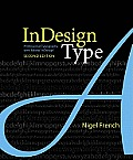 InDesign Type Professional Typography with Adobe InDesign 2nd Edition