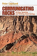 Communicating Rocks: Writing, Speaking, and Thinking About Geology (12 Edition)