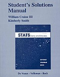 Student Solutions Manual for STATS Data & Models 3rd edition