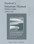 University Calculus, Early Transcendentals, Multivariable Student's Solutions Manual