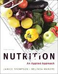 Nutrition : an Applied Approach (3RD 12 - Old Edition)