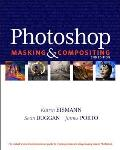 Adobe Photoshop Masking & Compositing 2nd Edition