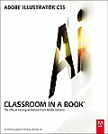 Adobe Illustrator CS5 Classroom in a Book: The Official Training Workbook from Adobe Systems [With CDROM]